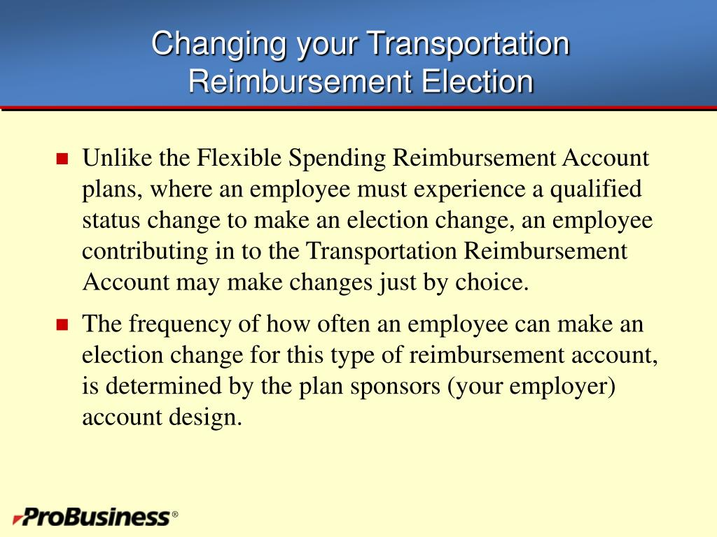 Changing your Transportation Reimbursement Election