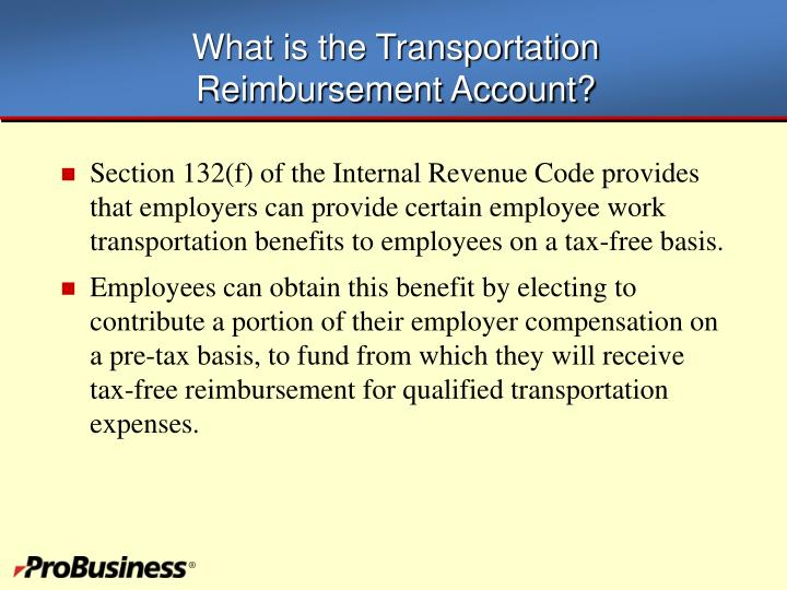 What is the transportation reimbursement account
