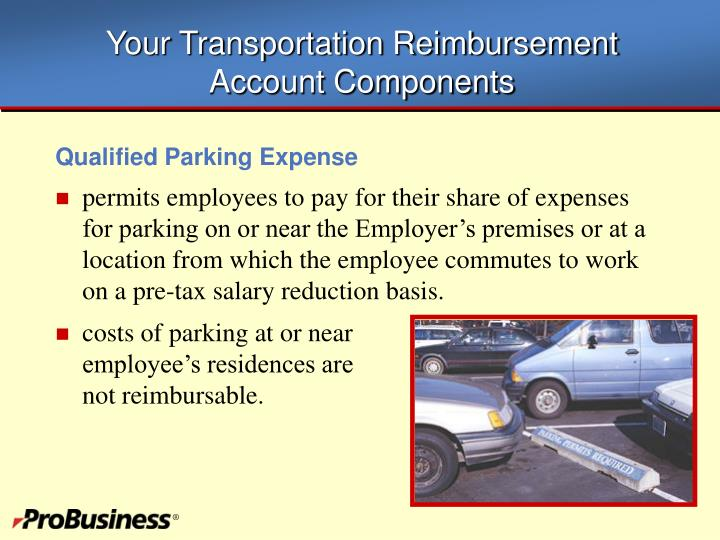 Your transportation reimbursement account components