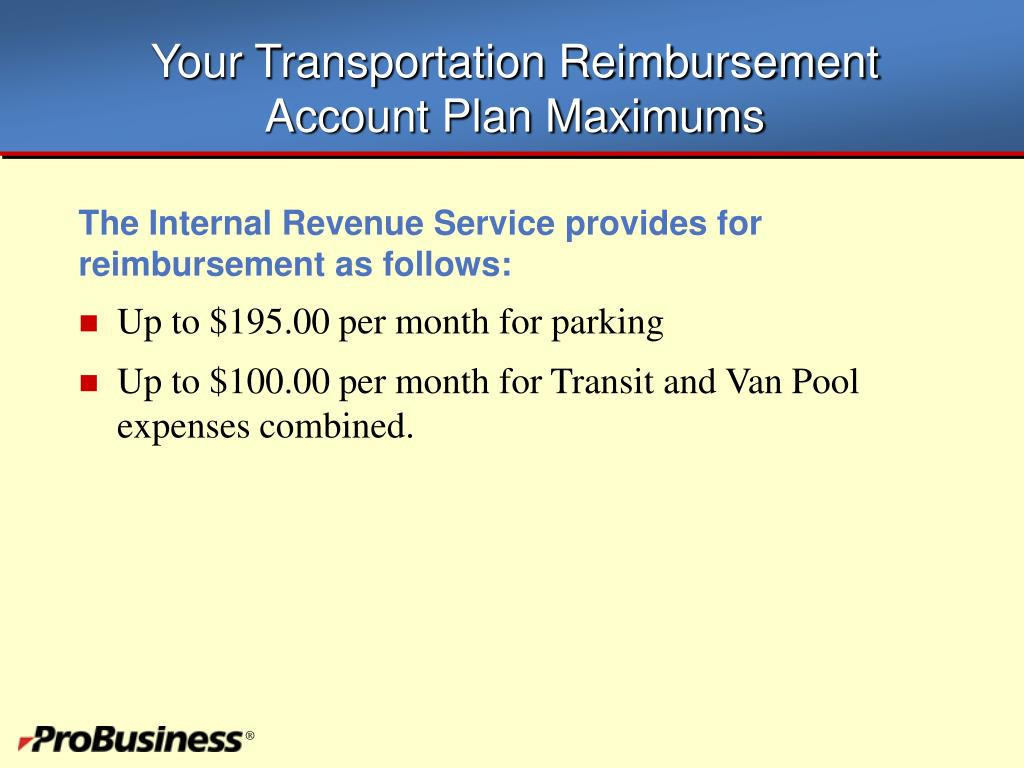 Your Transportation Reimbursement Account Plan Maximums