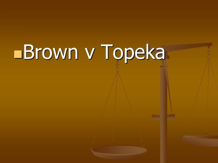 Brown v Topeka