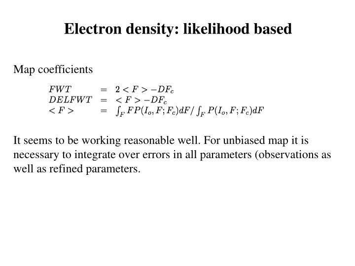 Electron density: likelihood based