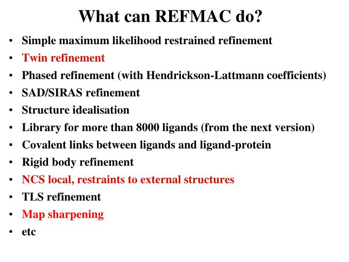 What can REFMAC do?
