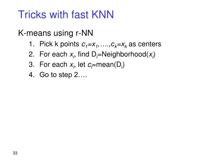 Tricks with fast KNN