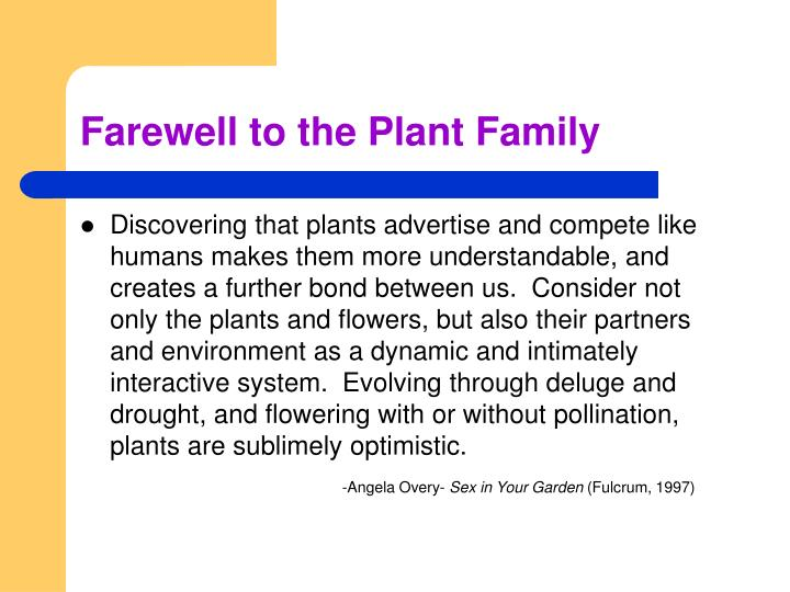 Farewell to the Plant Family