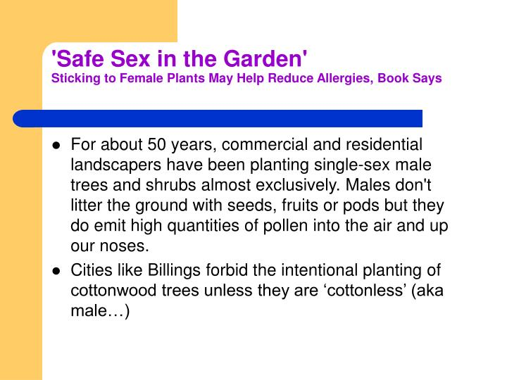 'Safe Sex in the Garden'