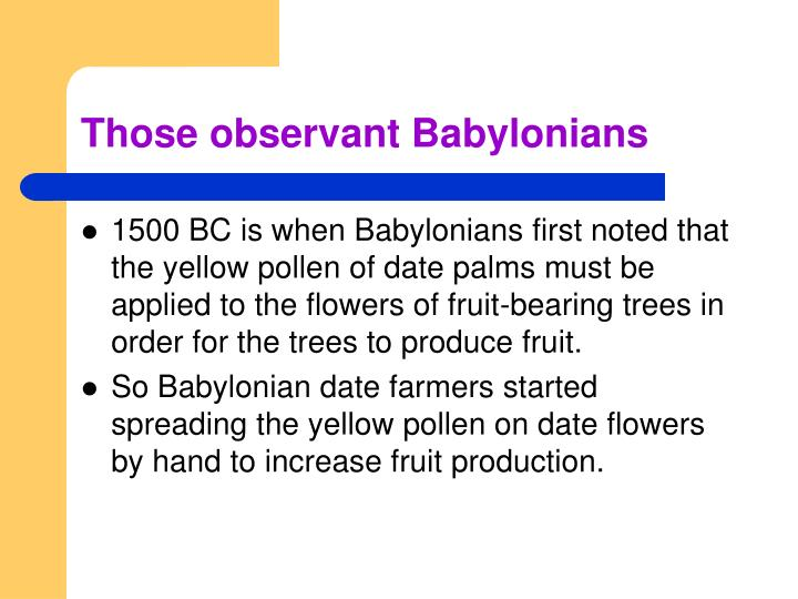 Those observant Babylonians
