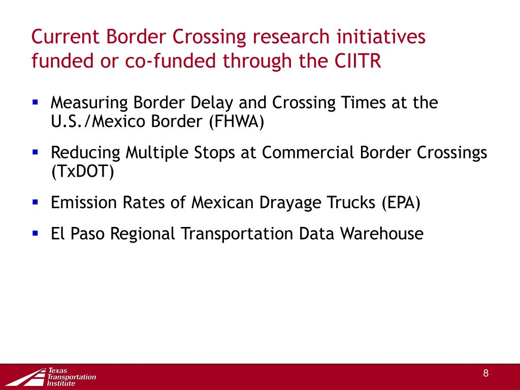 Current Border Crossing research initiatives funded or co-funded through the CIITR
