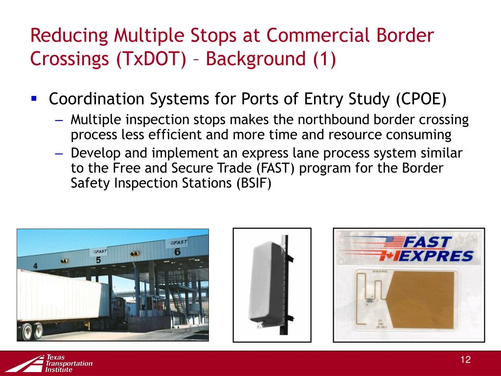 Reducing Multiple Stops at Commercial Border Crossings (TxDOT) – Background (1)