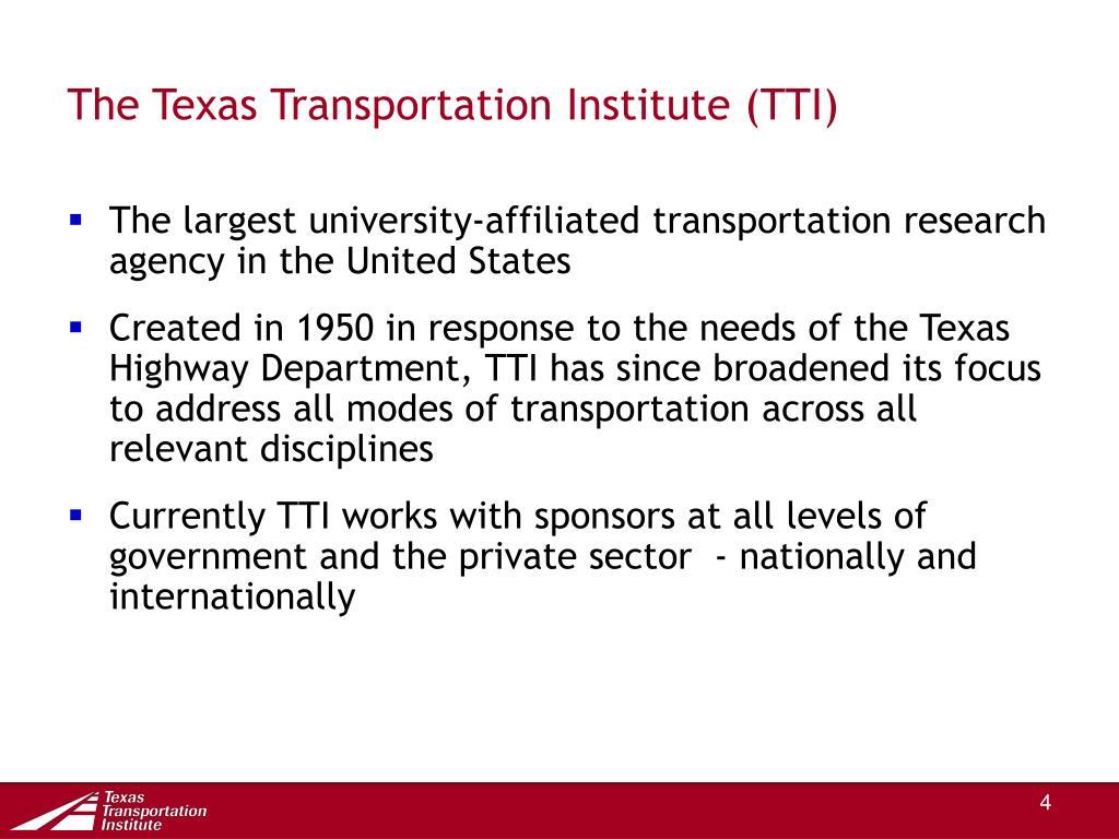 The Texas Transportation Institute (TTI)