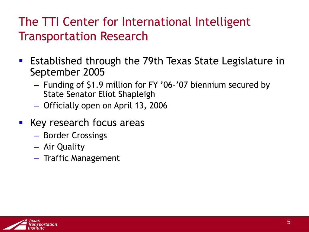 The TTI Center for International Intelligent Transportation Research