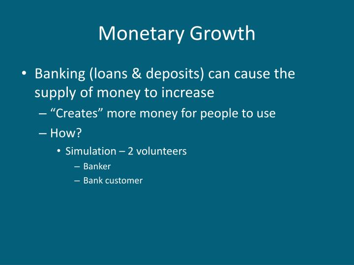 Monetary Growth