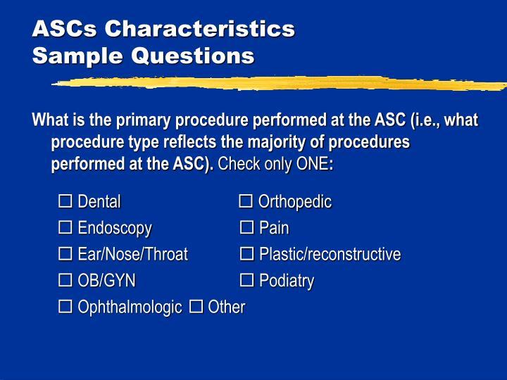 ASCs Characteristics