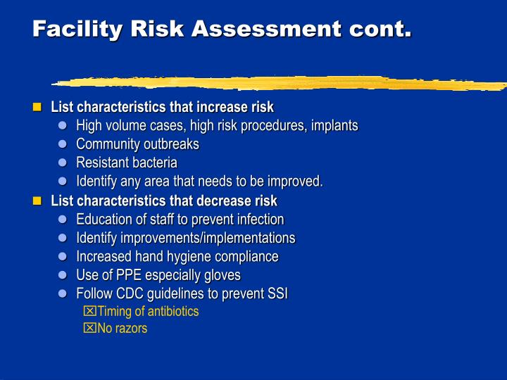 Facility Risk Assessment cont.
