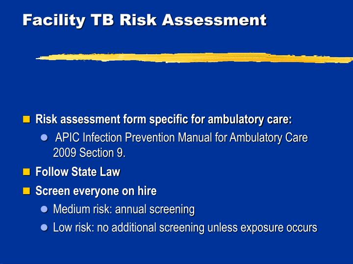 Facility TB Risk Assessment