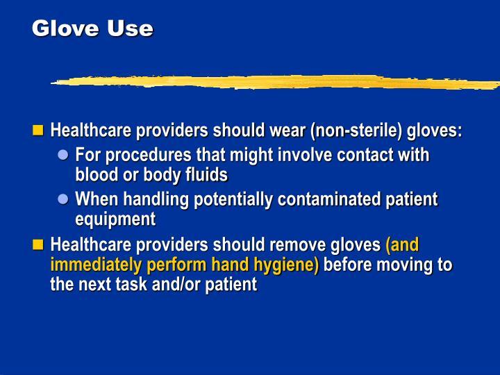 Glove Use