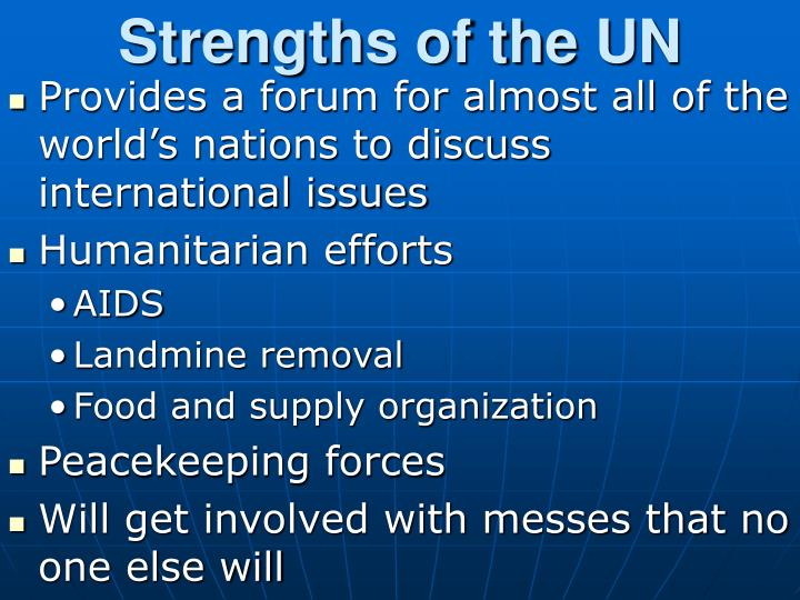 Strengths of the UN