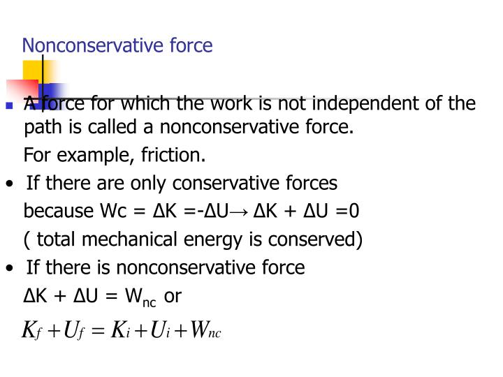 Nonconservative force