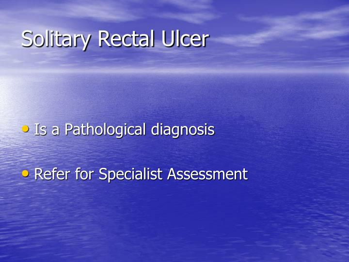 Solitary Rectal Ulcer