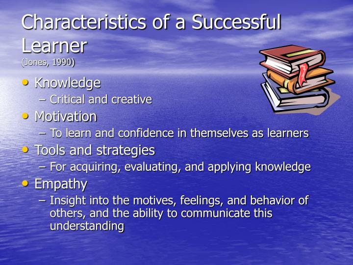 Characteristics of a Successful Learner