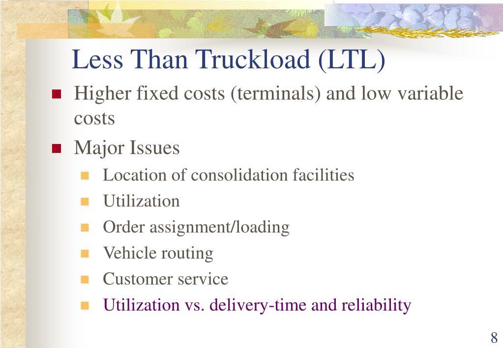 Less Than Truckload (LTL)