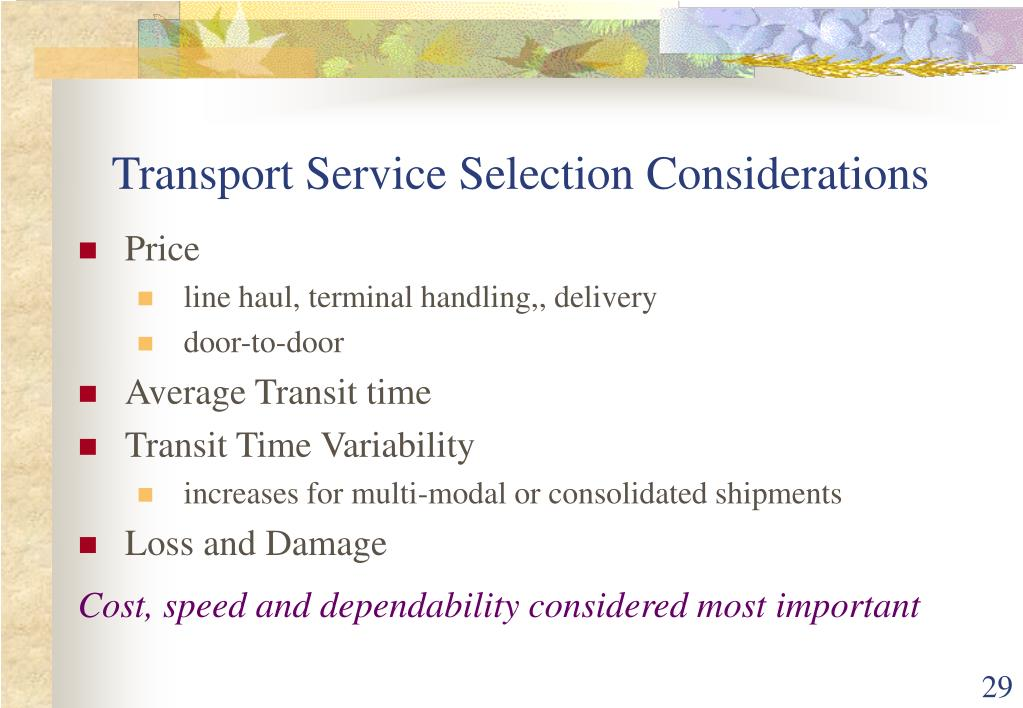 Transport Service Selection Considerations