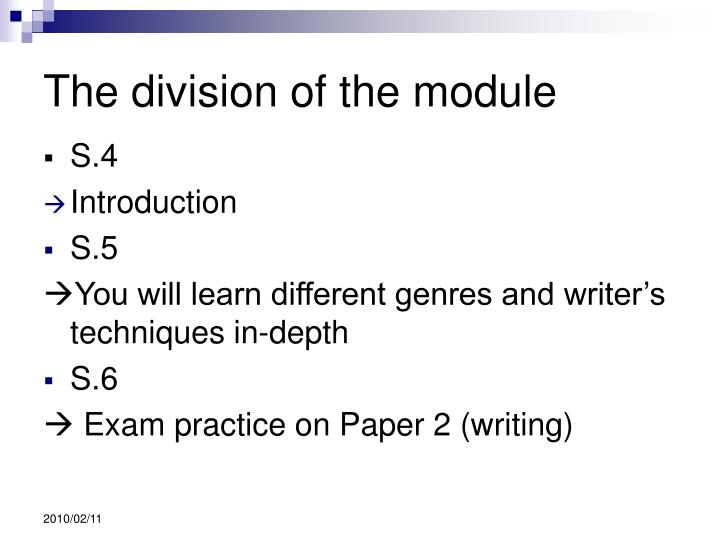 The division of the module
