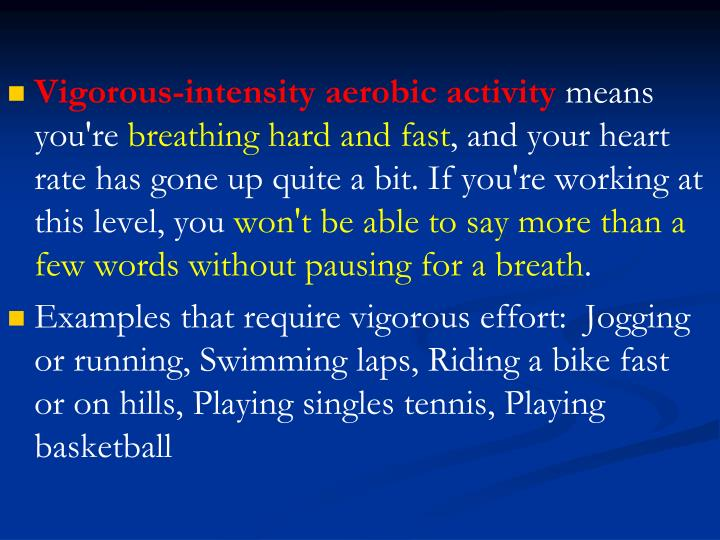 Vigorous-intensity aerobic activity