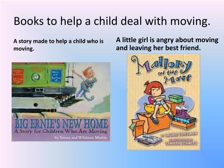 Books to help a child deal with moving.