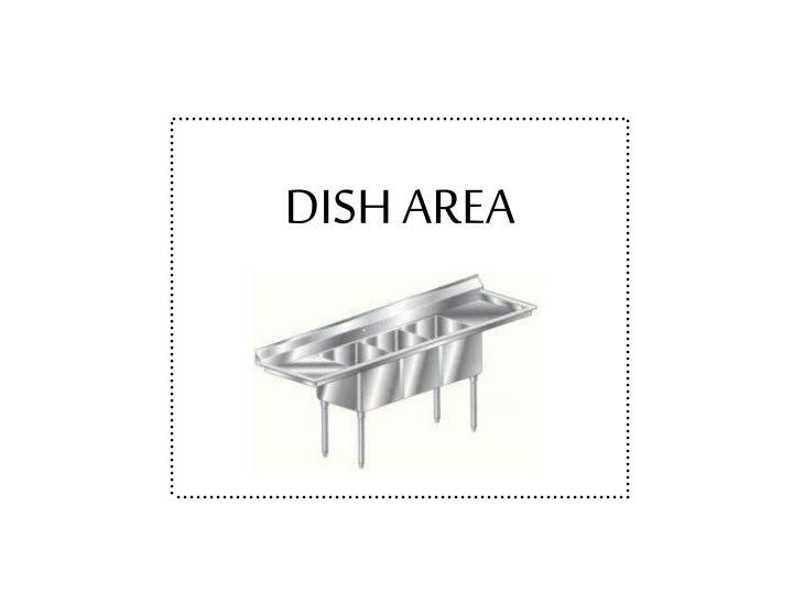 DISH AREA