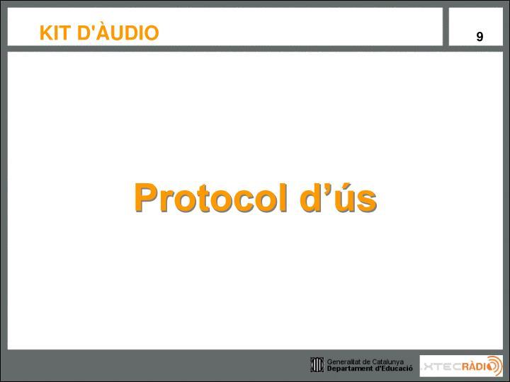 Protocol d'ús