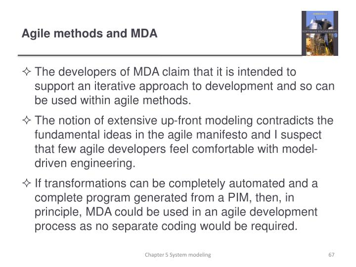Agile methods and MDA