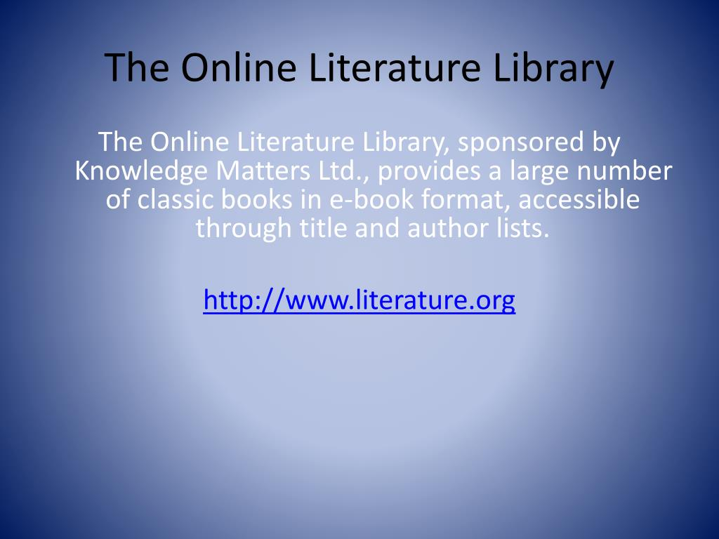 The Online Literature Library
