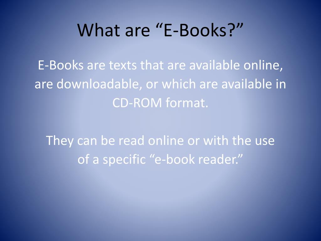 "What are ""E-Books?"""