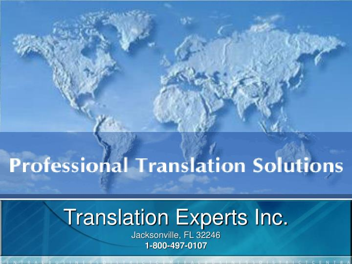 Translation experts inc jacksonville fl 32246 1 800 497 0107