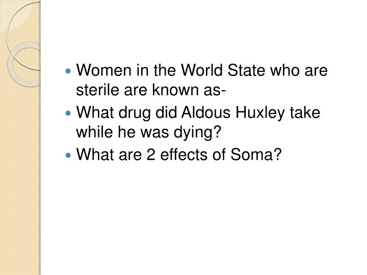 Women in the World State who are sterile are known as-