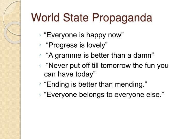 World State Propaganda
