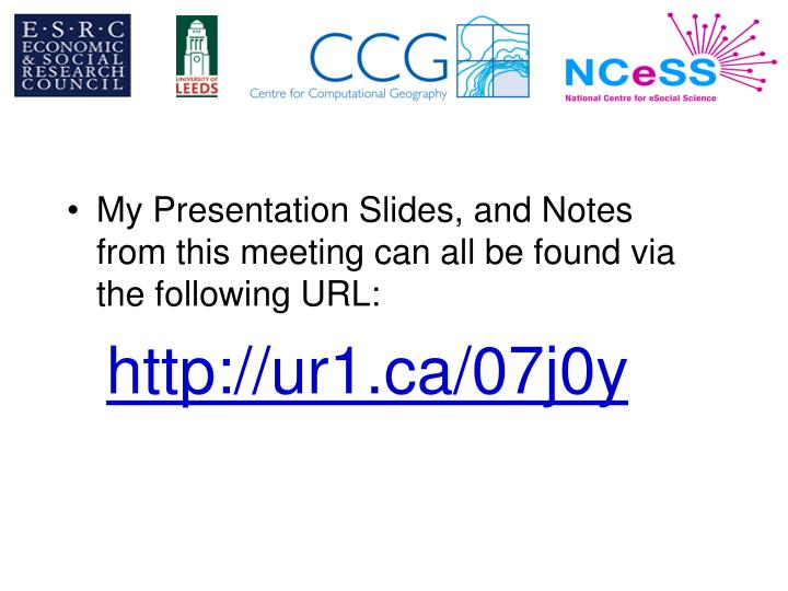 My Presentation Slides, and Notes from this meeting can all be found via the following URL: