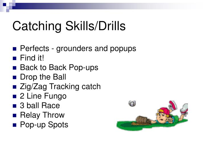 Catching Skills/Drills