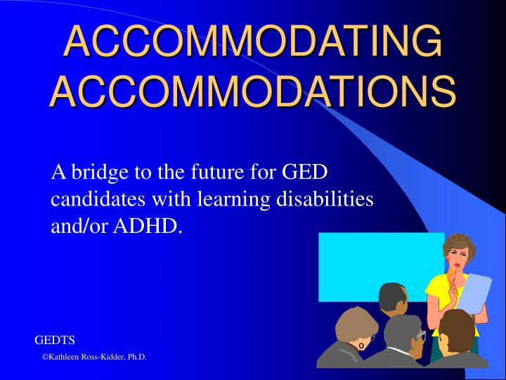 Accommodating accommodations