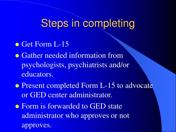 Steps in completing