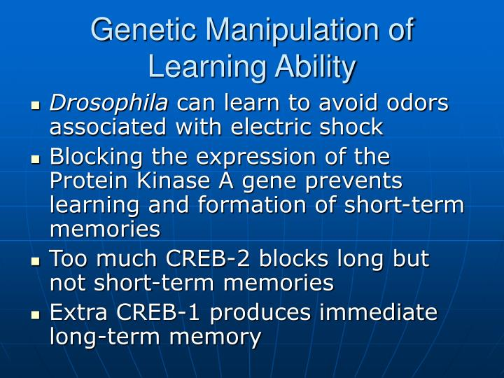 Genetic Manipulation of Learning Ability