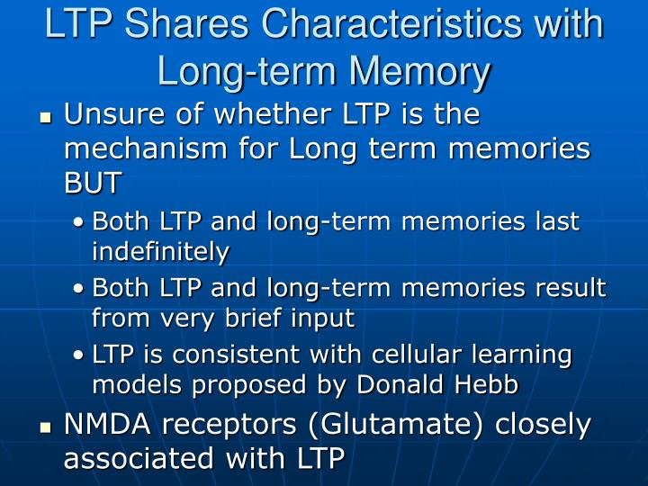 LTP Shares Characteristics with Long-term Memory