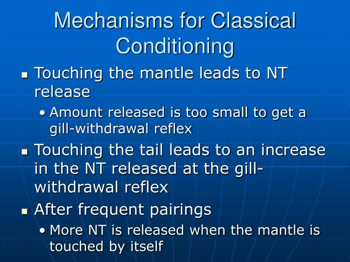 Mechanisms for Classical Conditioning