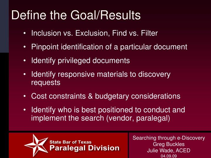 Define the Goal/Results