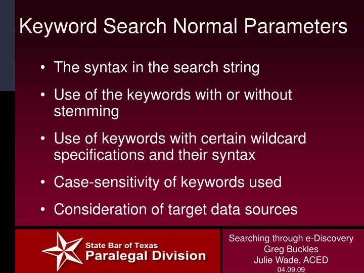 Keyword Search Normal Parameters