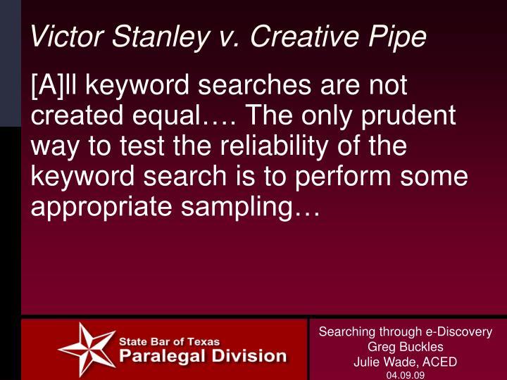 Victor Stanley v. Creative Pipe