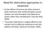 need for alternative approaches in treatment
