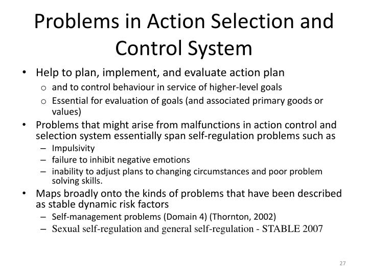 Problems in Action Selection and Control System