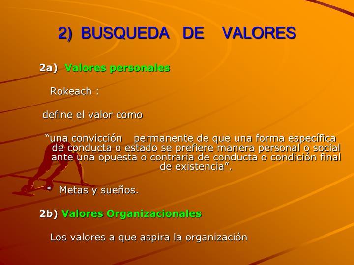 2)  BUSQUEDA   DE    VALORES